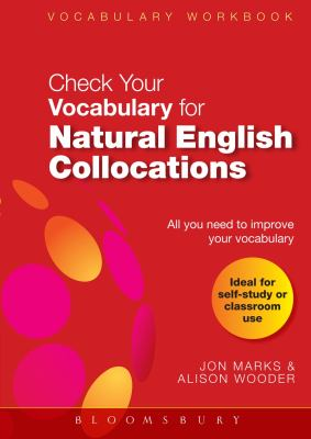 Check-Your-Vocabulary-for-Natural-English-Collocations-Vocabulary-Workbook-Marks-Jon-9780713683172